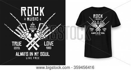 Rock Music T-shirt Graphic Design With Skeleton. Rock Music Slogan For T-shirt Print And Poster. Ske