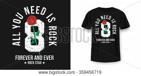 Rock And Roll T-shirt Design. Red Roses Between Typography. Vintage Rock Music Style Graphic For T-s