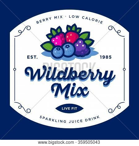 Label For Wild Berry Drink With Juice. Beautiful Sticker For Packaging With Different Berries And Le