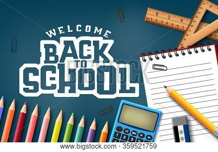 Welcome Back To School Vector Concept Design. Welcome Back To School Text In Blue Background With Sc