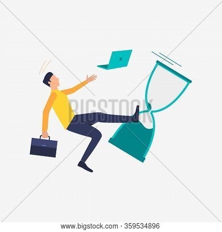 Time Management Failure Vector Illustration. Man With Briefcase Dropping Laptop And Sand Glass And F