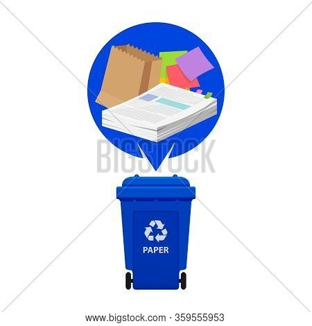 Paper Waste And Blue Recycling Plastic Bin Isolated On White Background, Plastic Bin And Paper Recyc