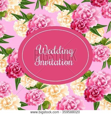 Wedding Invitation Card Design With Magenta Oval And Peonies On Pink Background. Text In Oval Frame