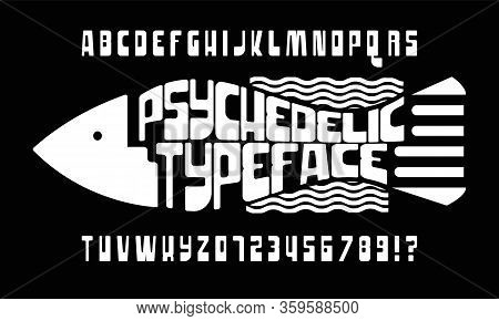 Handcrafted Font. An Alphabet In The Style Of 1960s Psychedelic Posters And Album Covers