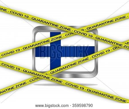 Covid-19 Warning Yellow Ribbon Written With: Quarantine Zone Cover 19 On Finland Flag Illustration.