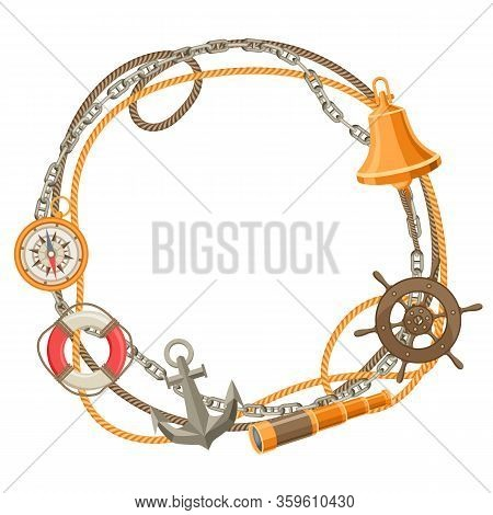 Nautical Frame With Sailing Items, Ropes And Chains. Marine Decorative Card.