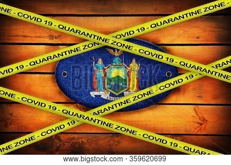 Covid-19 Warning Yellow Ribbon Written With: Quarantine Zone Cover 19 On New York Flag Illustration.