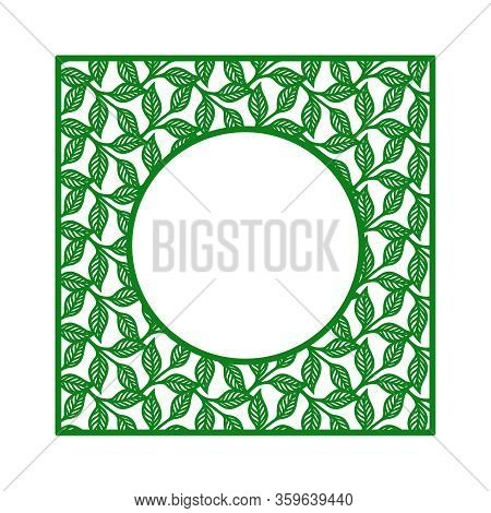 Vector Square Photo Frame. Pattern Of Branches, Leaves. Design Element, Sample Panel For Plotter Cut