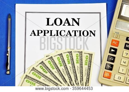 A Loan Application Is A Technology For Satisfying The Financial Need Stated By The Borrower On A Rei