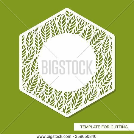 Vector Photo Frame Hexagon. Pattern Of Branches, Leaves. Design Element, Sample Panel For Plotter Cu