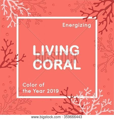 Living Coral Color Of The Year 2019. Living Coral Swatch. Color Trend Palette. Vector Illustration D