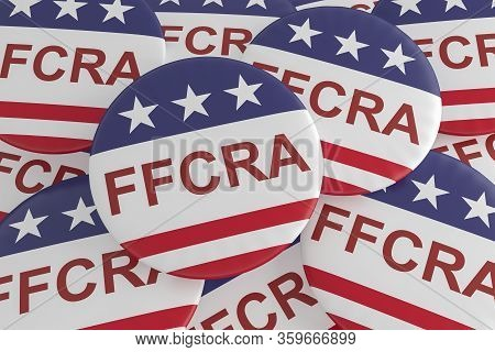 Families First Coronavirus Response Act Badges: Pile Of Ffcra Buttons With Us Flag, 3d Illustration