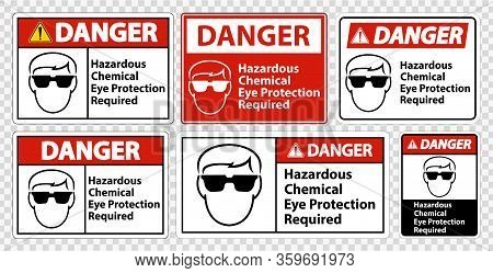 Danger Hazardous Chemical Eye Protection Required Symbol Sign Isolate On Transparent Background,vect