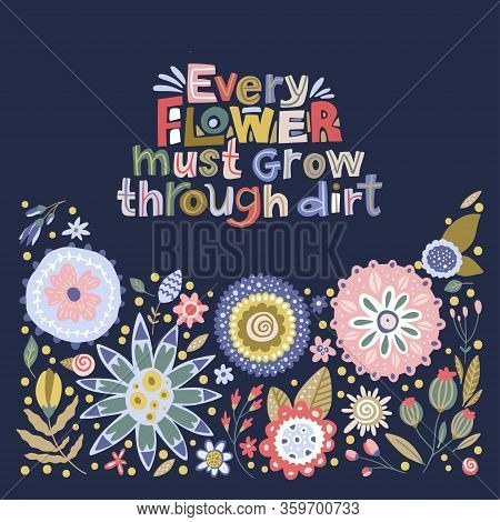 Floral Color Vector Lettering Card In A Flat Style. Ornate Flower Illustration With Hand Drawn Calli