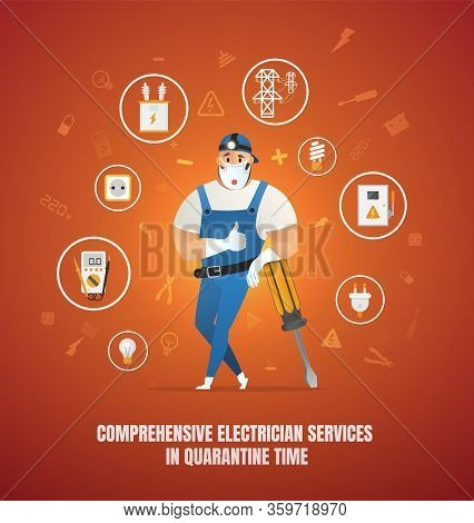Comprehensive Electrician Services In Quarantine Time. Comprehensive Electrician Service Vector Conc