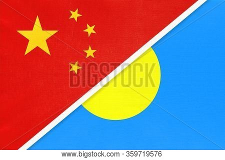 China Or Prc Vs Palau National Flag From Textile. Relationship Between Asian And Oceania Countries.