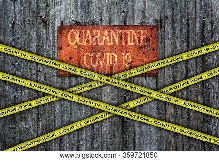Covid-19 Warning Yellow Ribbon Written With: Quarantine Zone Cover 19. Coronavirus Danger Area, Quar