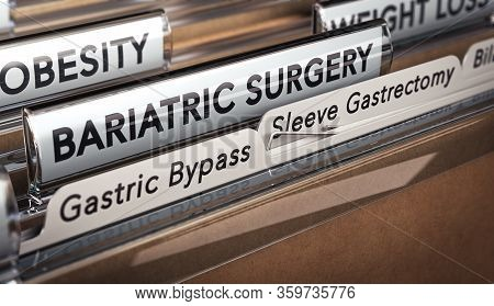 3d Illustration Of A Folder With Focus On A Tabs With The Texts Bariatric Surgery, Gastric Bypass An