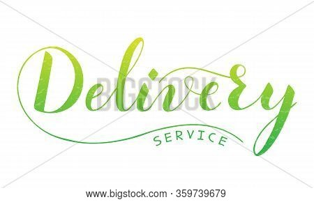 Vector Hand Written Delivery Text Isolated On White Background. Food Or Parcel Delivery Service. Scr