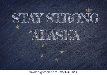 Covid-19 Warning. Quarantine Zone Covid 19 On Alaska ,flag Illustration. Coronavirus Danger Area, Qu