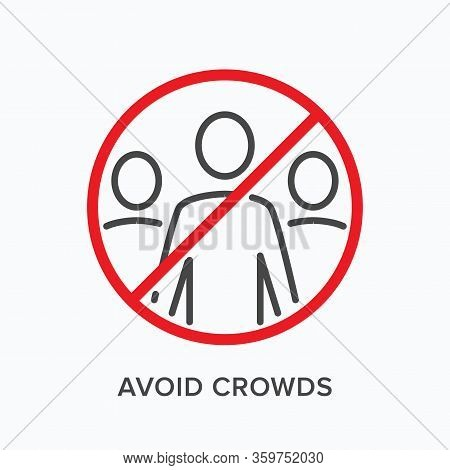 Avoid Crowds Line Icon. Vector Outline Illustration Of No People In Public Places. Stop Social Gathe