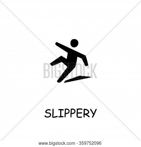 Slippery Flat Vector Icon. Hand Drawn Style Design Illustrations.