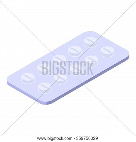 Tablet Blister Icon. Isometric Of Tablet Blister Vector Icon For Web Design Isolated On White Backgr