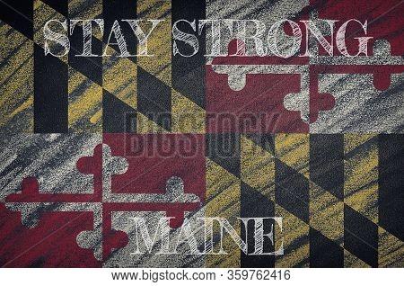 Covid-19 Warning. Quarantine Zone Covid 19 On Maine ,flag Illustration. Coronavirus Danger Area, Qua