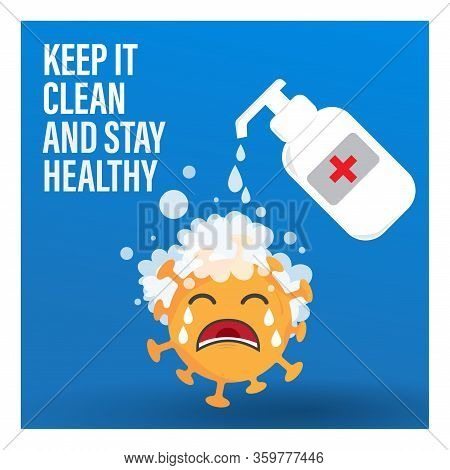 Washing The Crying Coronavirus Illustration With Blue Background. Keep It Clean And Stay Helathy. De