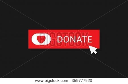 Voluntary And Donation Concept. Donate Button Icon. Red Button With Red Heart Symbol On Black Backgr