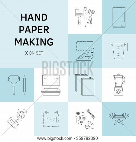 Vector Illustration. Thin Line Icons Of The Items For Hand Papermaking.