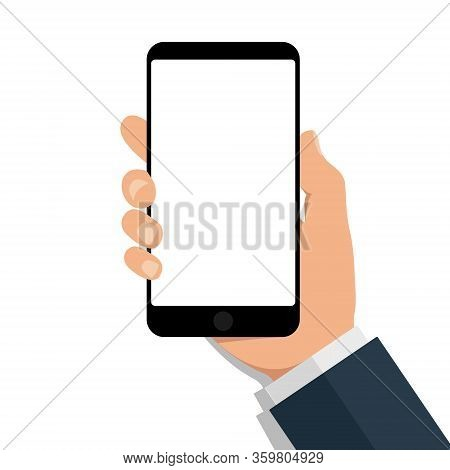 Hand Holds Phone With Empty Screen. Cartoon Mobile Mockup With Blank Touchscreen On Isolated Backgro