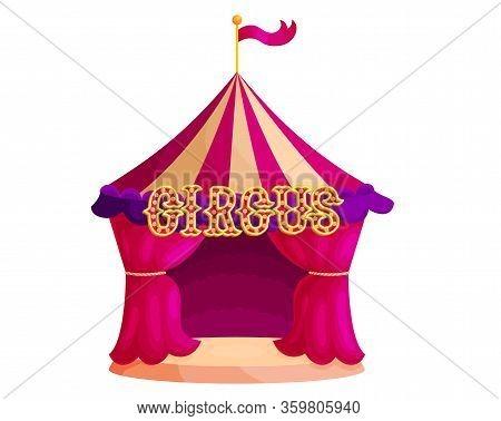 Traditional Retro Circus Tent Flat Vector Illustration. Amusement Park Bright Sticker. Carnival Attr
