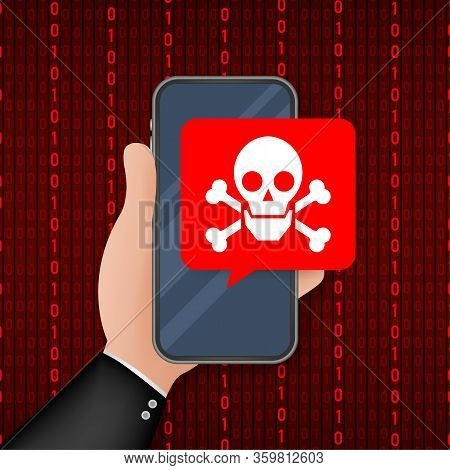 Attack. Smartphone With Speech Bubble And Skull And Crossbones On Screen. Threats, Mobile Malware, S