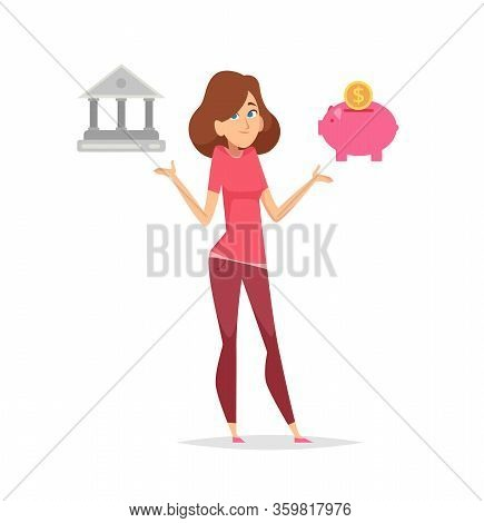 Budget Planning. Money Saving Problem. Woman Thinking How Save Finance And Choose Between Bank And P