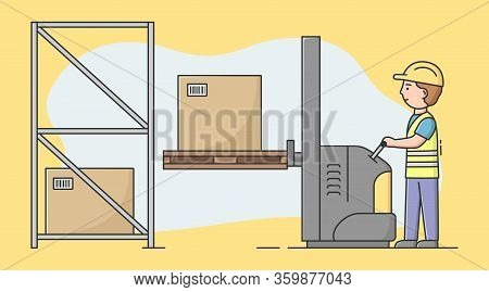 Concept Of Warehouse. Cheerful Worker Is Loading Pallet On Rack By Forklift. Man Is Sorting, And Pac