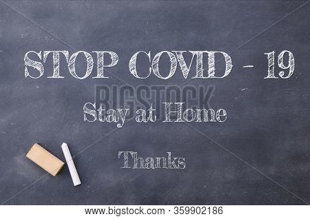 Coronavirus Pandemic Behaviour Rules Or Health Advice. Stop Covid-19, Stay At Home, Thanks Chalkboar
