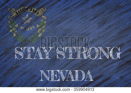 Covid-19 Warning. Quarantine Zone Covid 19 On Nevada ,flag Illustration. Coronavirus Danger Area, Qu