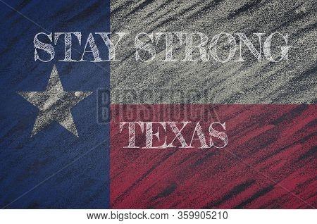 Covid-19 Warning. Quarantine Zone Covid 19 On Texas ,flag Illustration. Coronavirus Danger Area, Qua