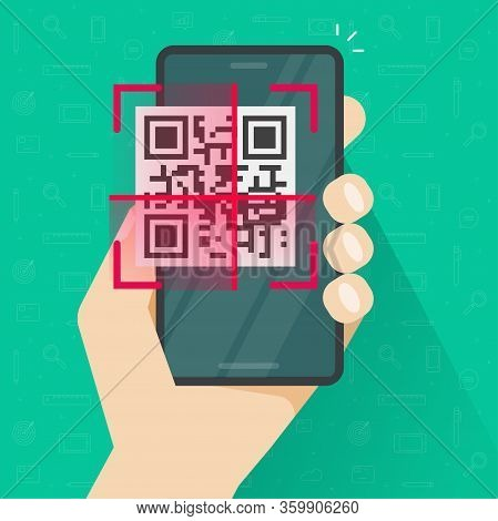 Qr Code Scanning On Mobile Phone Or Smartphone Screen In Person Hand Vector Flat Cartoon Illustratio