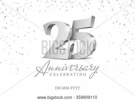 Anniversary 25. Silver 3d Numbers. Poster Template For Celebrating 25th Anniversary Event Party. Vec