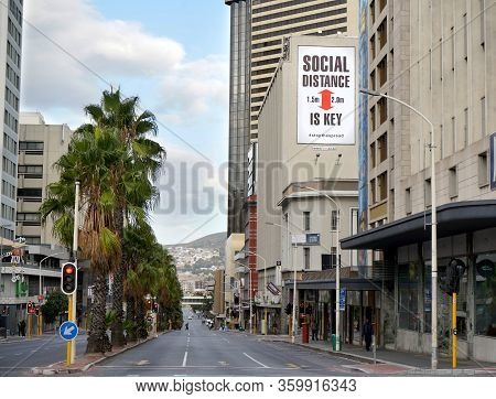 Cape Town, South Africa - 6 April 2020 : Empty Streets And A Social Distancing Sign In Cape Town Dur