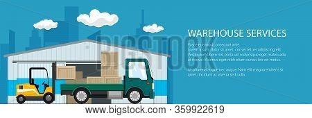 Banner Of Warehouse And Delivery Services , Forklift Truck And Green Small Cargo Car With Boxes , Un