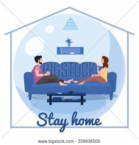 Stay Home Quarantine Consept Banner Self Isolation. Young Couple Family Sitting At Home Drink Tea Sm