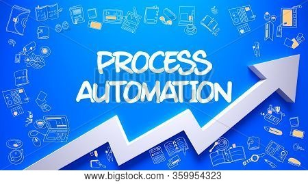 Process Automation - Enhancement Concept With Doodle Design Icons Around On Blue Wall Background. Az