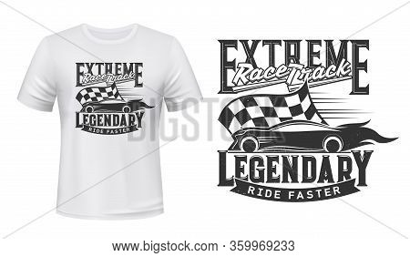 Car Races, Rally Track, Vector T-shirt Print On Mockup Template. Sport Car Racing Club And Extreme S