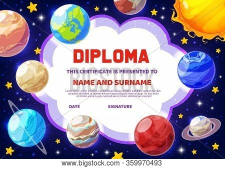 Diploma Certificate With Cartoon Galaxy Planets, Vector Template. Kindergarten, College Or Kid Schoo