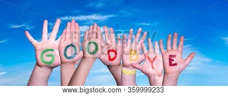 Children Hands Building Word Goodbye, Blue Sky