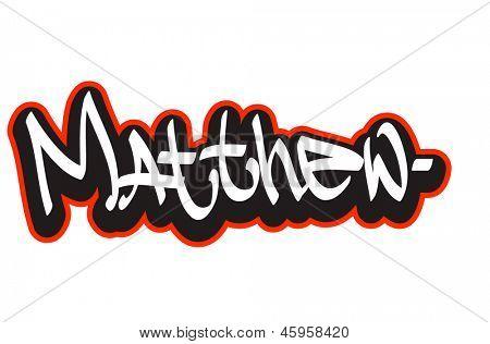 Matthew graffiti font style name. Hip-hop design template for t-shirt, sticker or badge