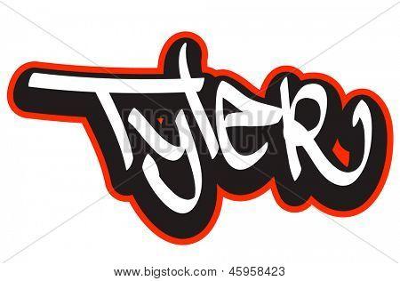 Tyler graffiti font style name. Hip-hop design template for t-shirt, sticker or badge